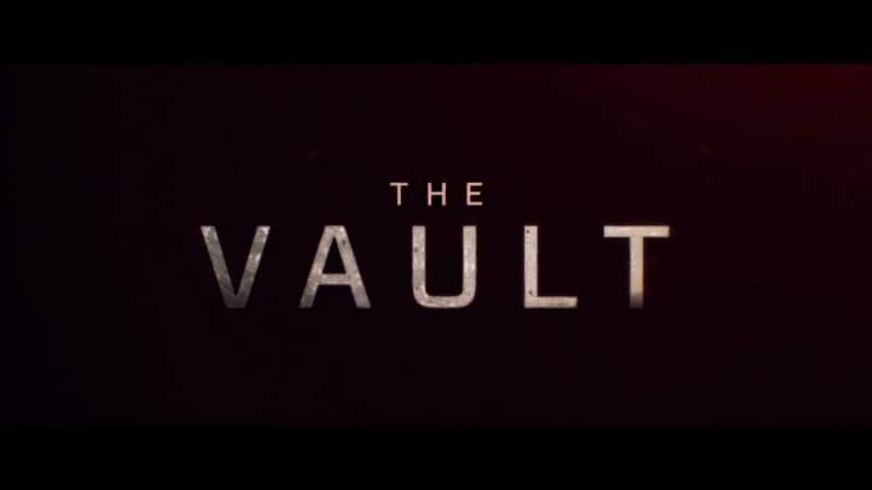 Trailer: The Vault (2017)