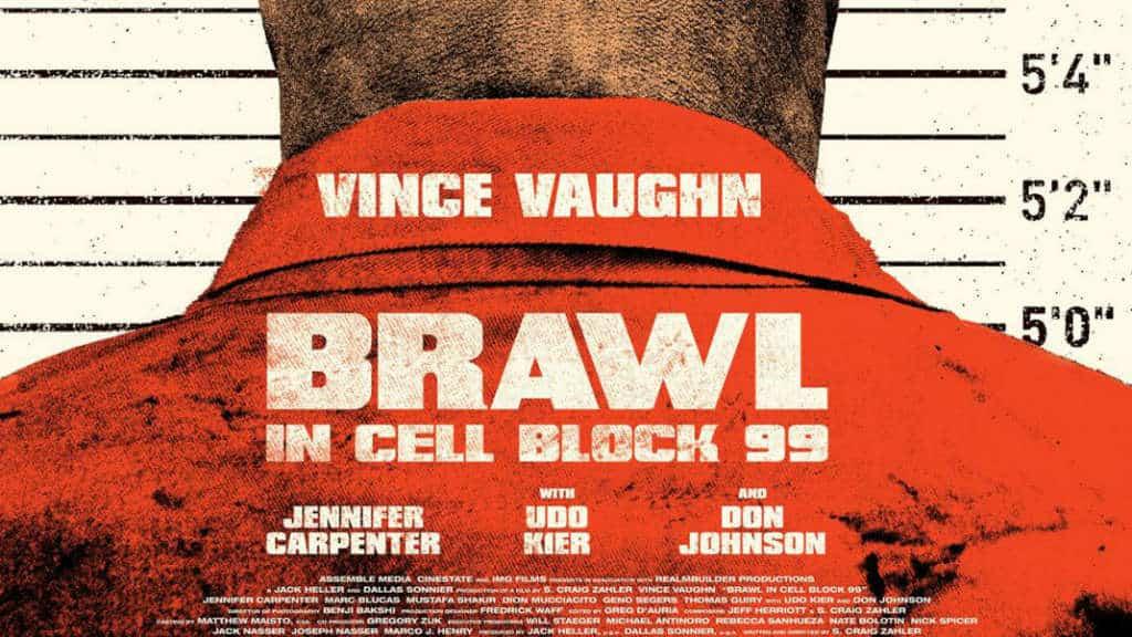 Recanzija: Brawl in Cell Block 99 (2017)