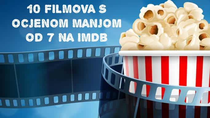 10 odličnih Filmova s ocjenom manjom od 7 na IMDb