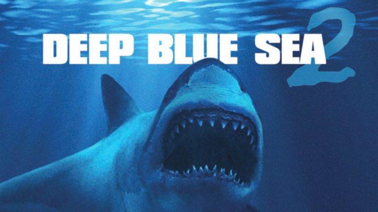 Trailer: Deep Blue Sea 2 (2018)