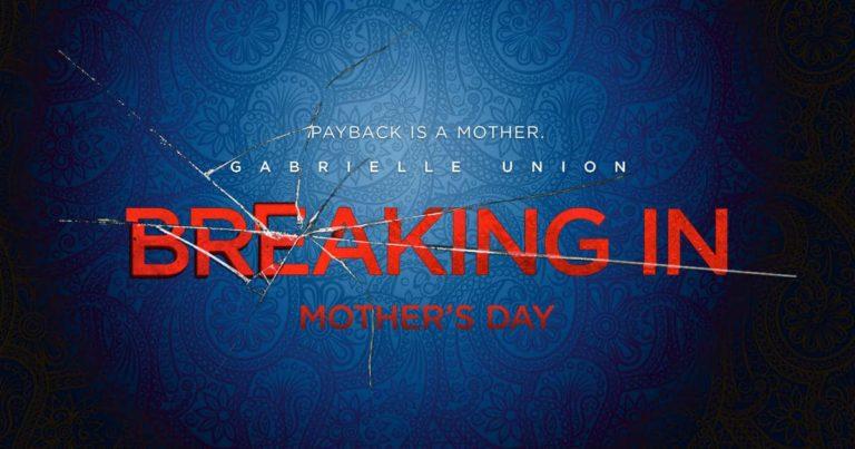 Trailer: Breaking In (2018)