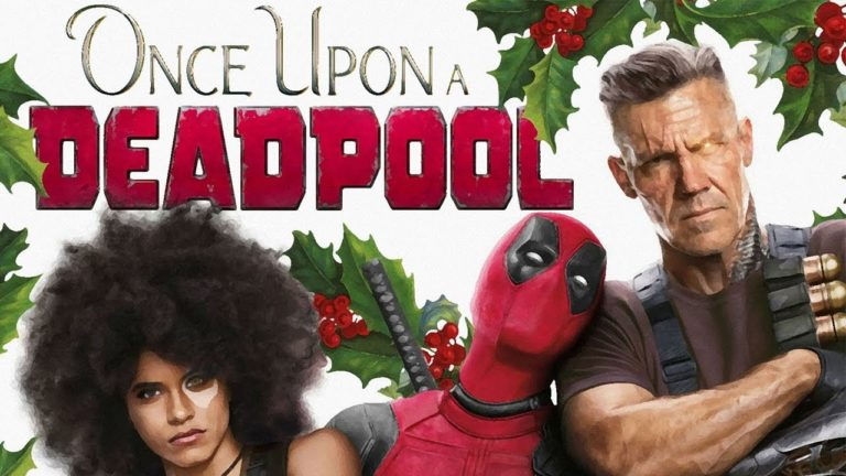Trailer: Once Upon a Deadpool (2018)