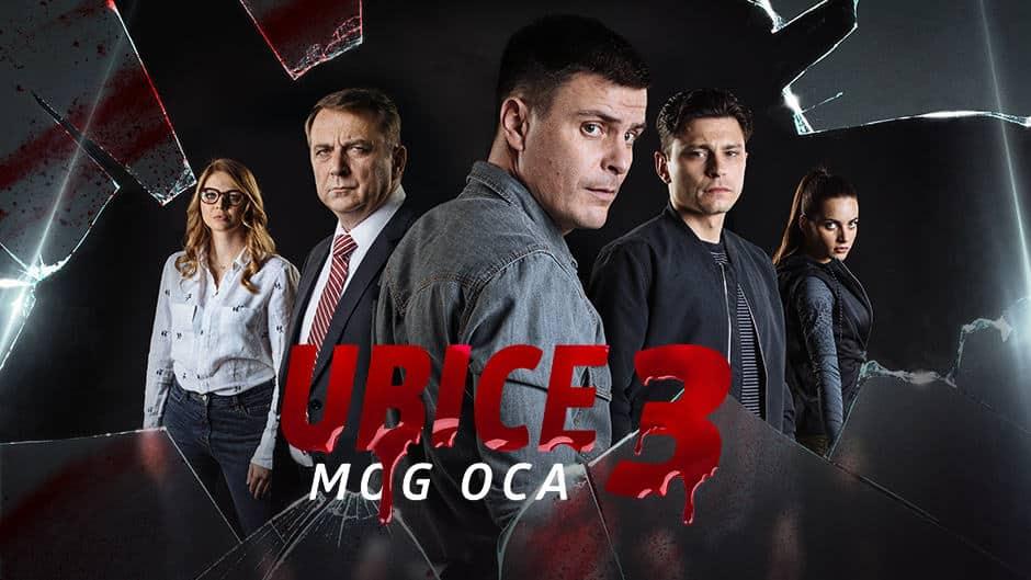 Počela treća sezona serije Ubice Mog Oca