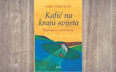 """John Strelecky, """"Kafić na kraju svijeta"""": """"Možemo učiniti sve što želimo"""""""