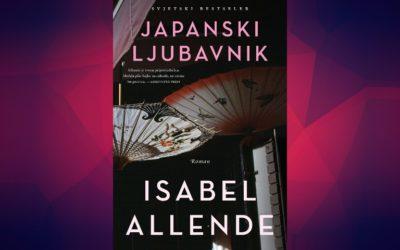Najava knjige: Japanski Ljubavnik – Isabel Allende
