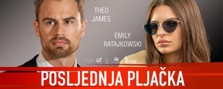 Najava filma: Posljednja Pljačka (2019)