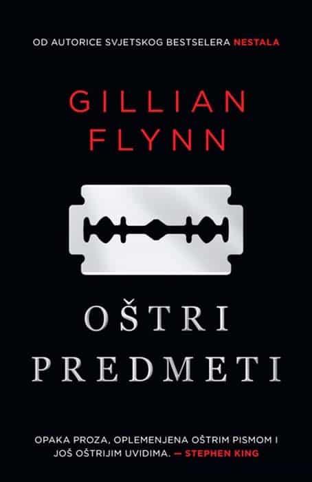 Oštri predmeti - Gillian Flynn