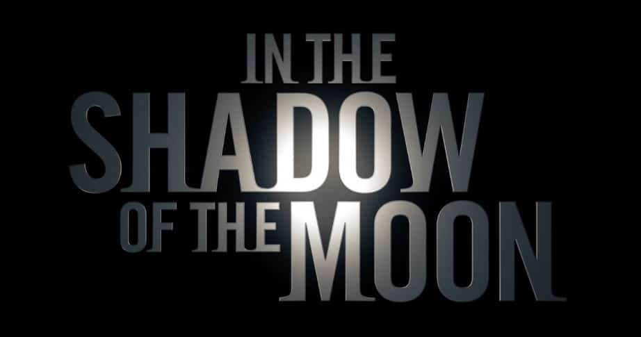Trailer: In the Shadow of the Moon (2019)