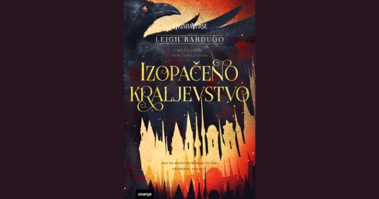 Nastavak fantastičnog hita Šest vrana autorice Leigh Bardugo