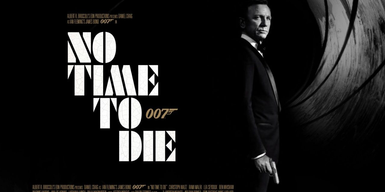 Trailer: No Time to Die (Bond 25, 2020)
