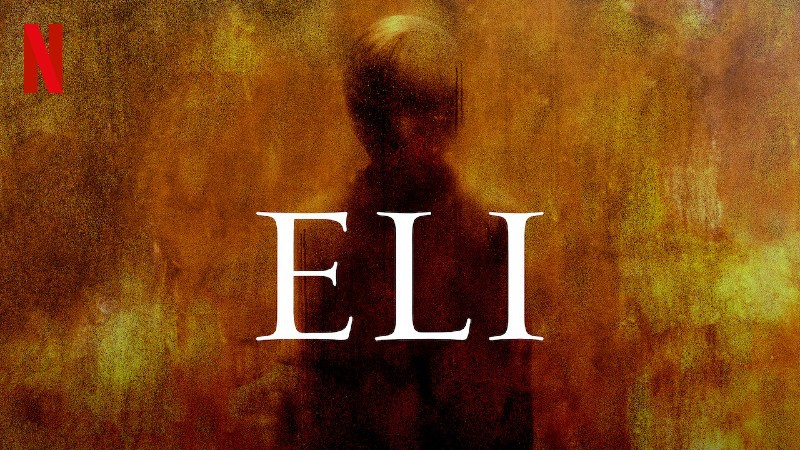 Recenzija: Eli (2019)