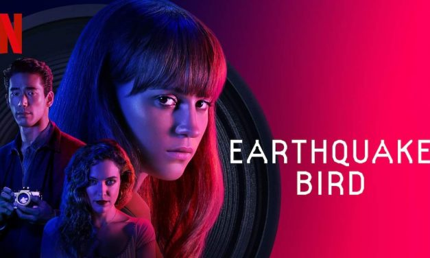 Recenzija: Earthquake Bird (2019)