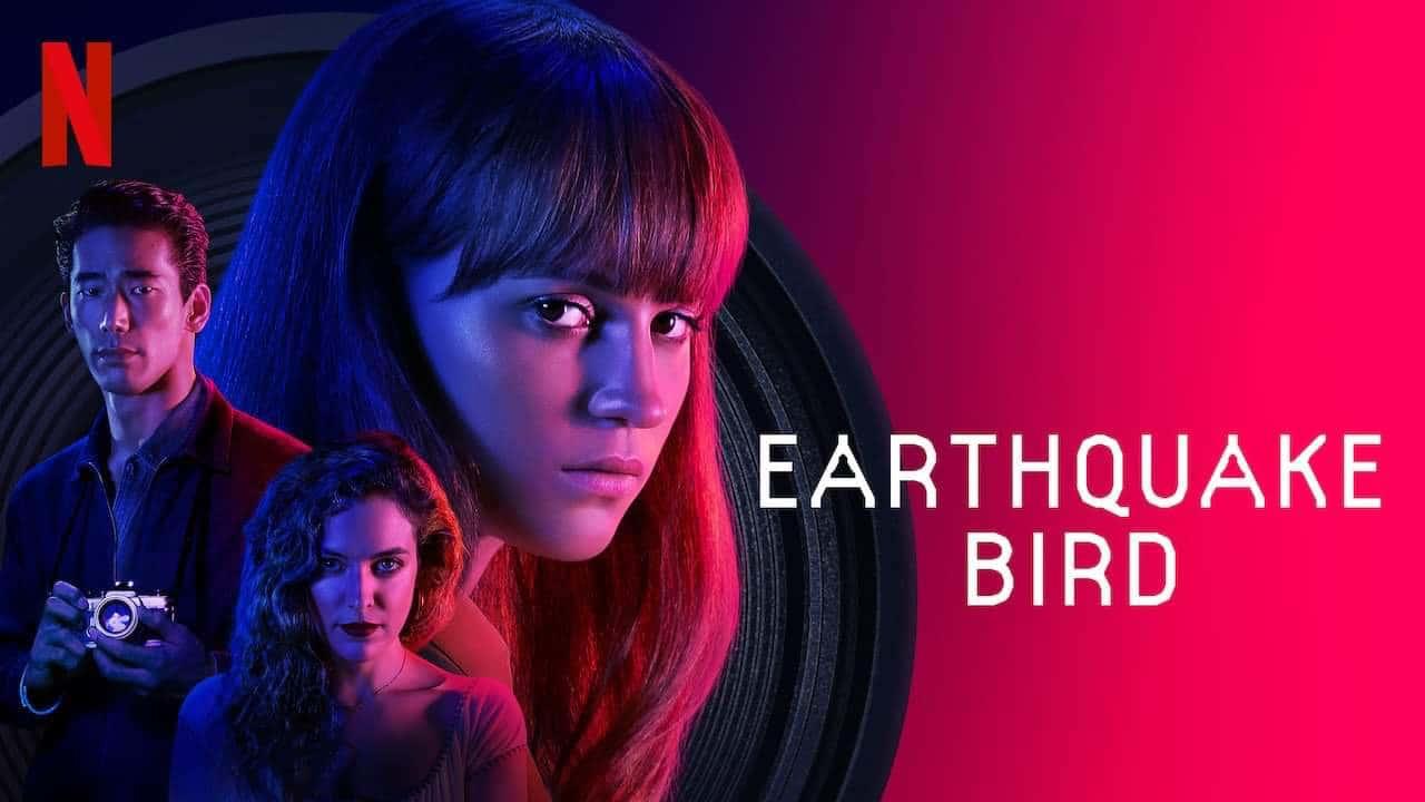 Recenzija: Earthquake Bird (2019)