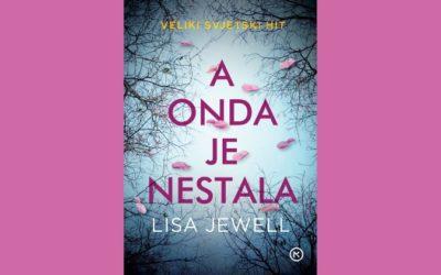 Mozaik knjiga predstavlja: Lisa Jewell – A onda je nestala
