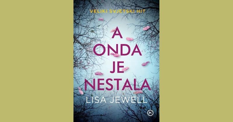 Mozaik knjiga predstavlja: Lisa Jewell - A onda je nestala