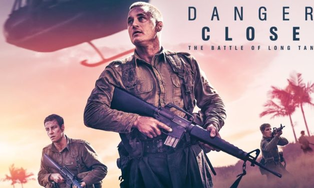Recenzija: Danger Close (2019)