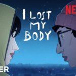 Recenzija: I Lost My Body (2019)