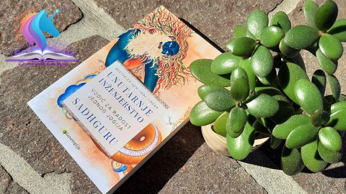 Recenzija knjige: Unutarnje inženjerstvo - Vodič za radost jednog jogija