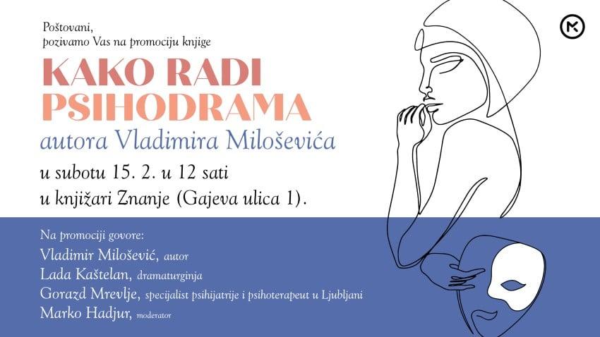 """Mozaik knjiga vas poziva na promociju knjige """"Kako radi psihodrama"""" autora Vladimira Miloševića"""