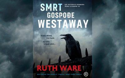 Mozaik knjiga predstavlja novi naslov u nakladi: Ruth Ware: Smrt gospođe Westaway