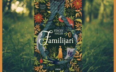 Čaroban i potresan roman o fascinantnom razdoblju ljudske povijesti – Familijari