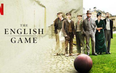 Recenzija: The English Game (mini-serija, 2020)