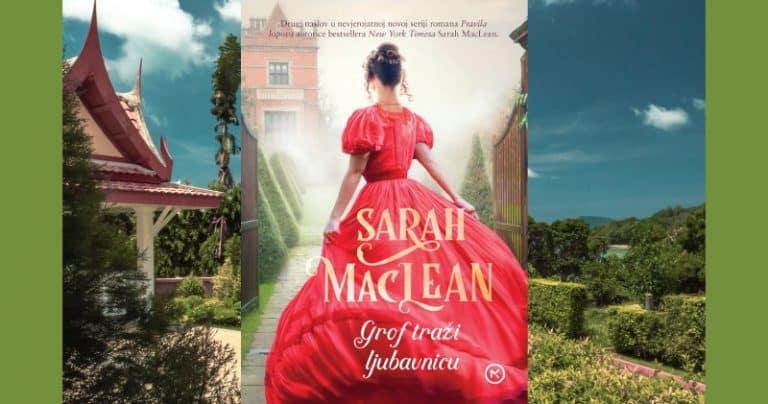 Novi naslov u Mozaik nakladi: Sarah MacLean – Grof traži ljubavnicu