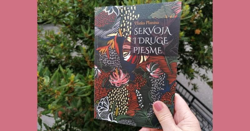 Recenzija knjige: Sekvoja i druge pjesme