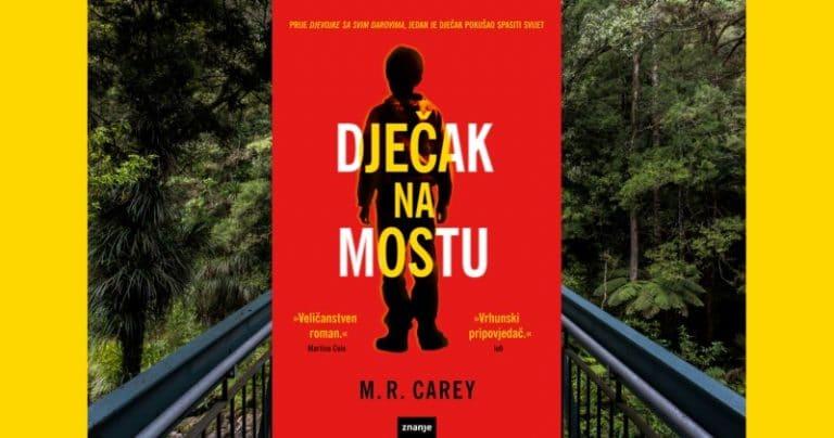 Nova distopijska poslastica: Dječak na mostu – M. R. Carey