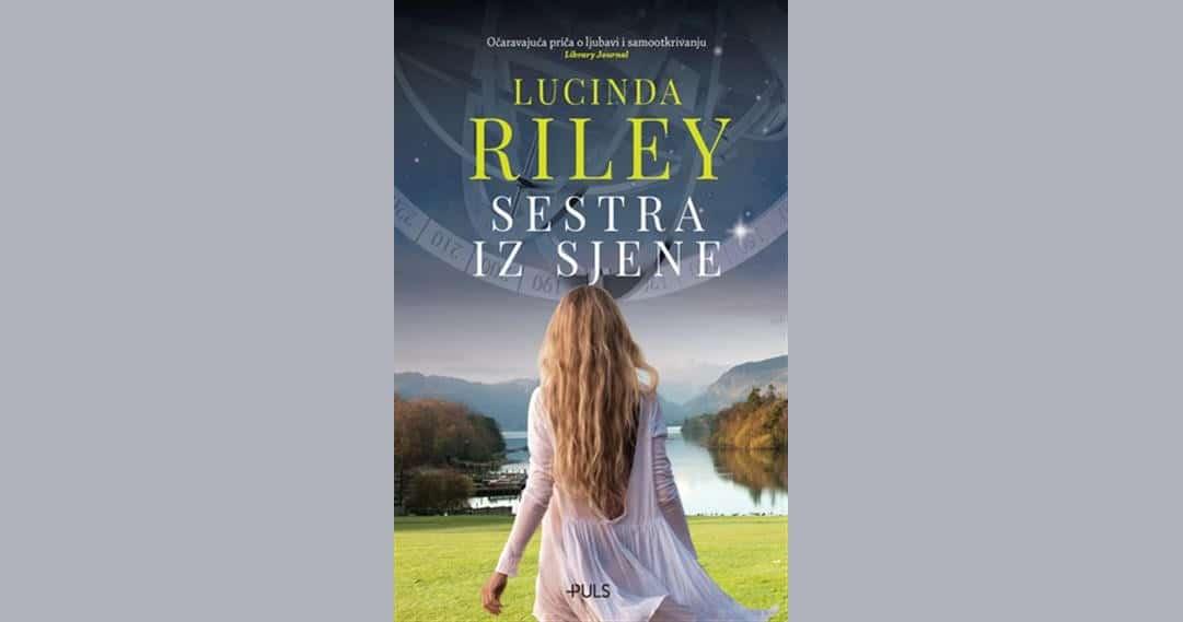 Stigao novi nastavak hit sage Lucinde Riley – Mjesečeva sestra