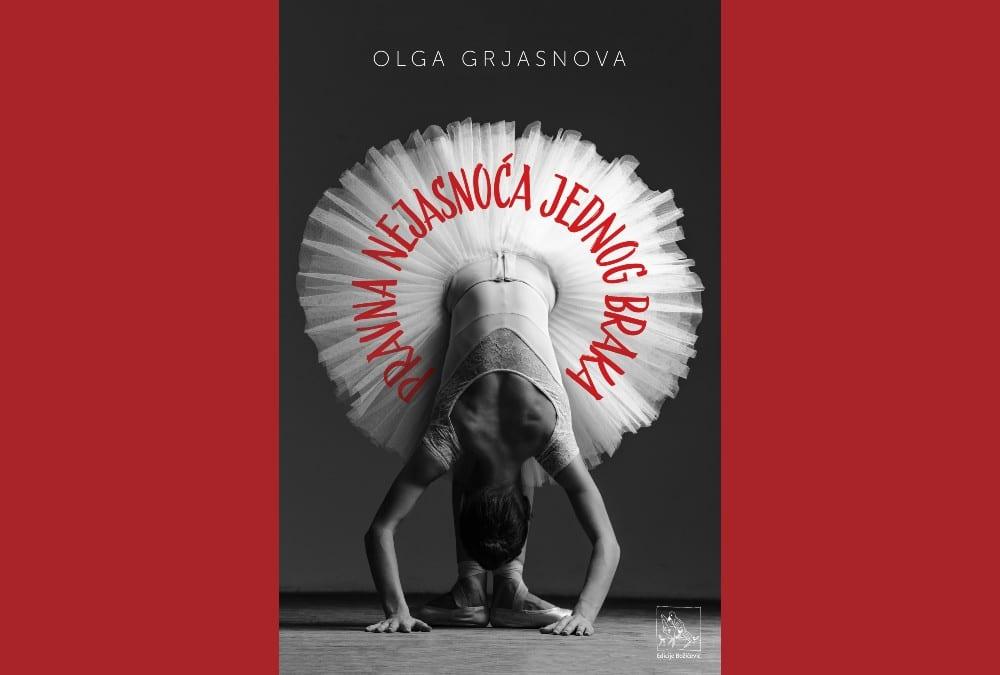 Iz tiska stigao novi roman Olge Grjasnove - Pravna nejasnoća jednog braka
