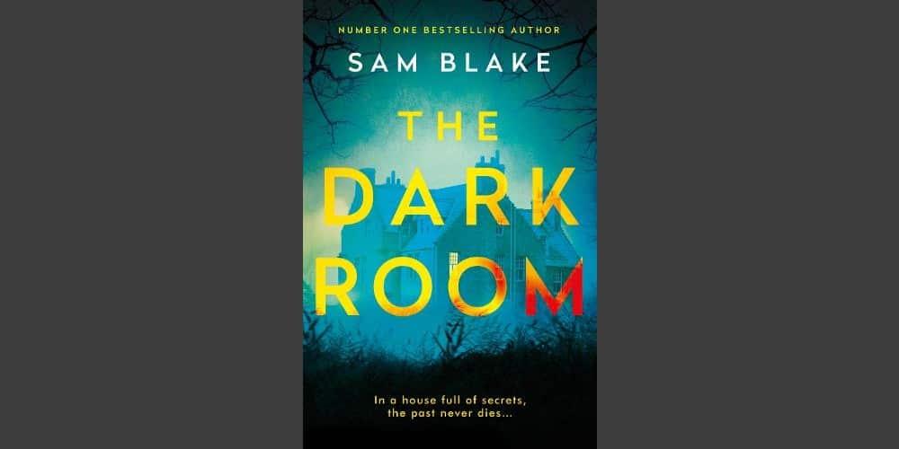 Preporuka Knjige: The Dark Room (Sam Blake)