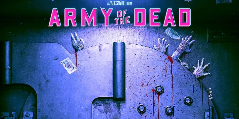 Trailer: Army of the Dead (2021)