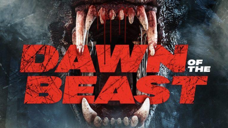 Trailer: Dawn of the Beast (2021)