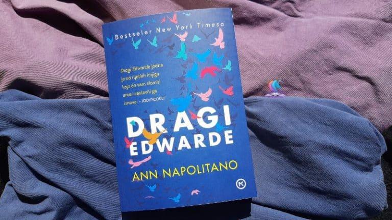 Recenzija knjige: Dragi Edwarde