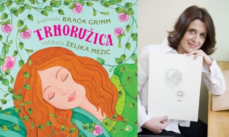 Trnoružica u novom ruhu ilustratorice Željke Mezić